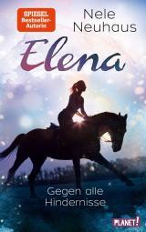 Cover-Bild Elena – Ein Leben für Pferde 1: Gegen alle Hindernisse
