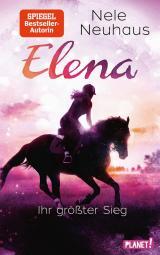 Cover-Bild Elena – Ein Leben für Pferde 5: Elena – Ihr größter Sieg