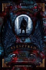 Cover-Bild Elesztrah (Band 3): Blut und Federn