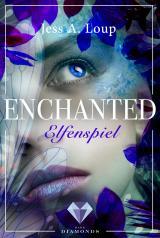 Cover-Bild Elfenspiel (Enchanted 1)