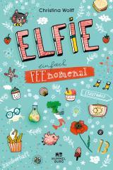 Cover-Bild Elfie - Einfach feenomenal
