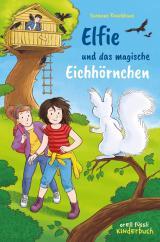 Cover-Bild Elfie und das magische Eichhörnchen