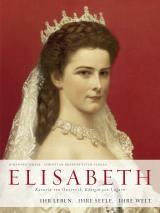 Cover-Bild Elisabeth - Kaiserin von Österreich, Königin von Ungarn
