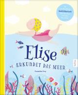 Cover-Bild Elise erkundet das Meer