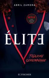 Cover-Bild Élite: Tödliche Geheimnisse