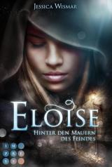 Cover-Bild Eloise 1: Hinter den Mauern des Feindes