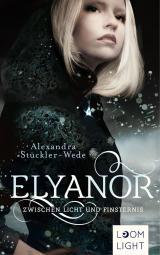 Cover-Bild Elyanor 1: Zwischen Licht und Finsternis