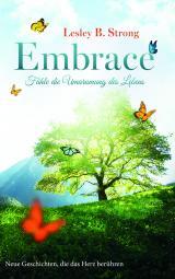 Cover-Bild EMBRACE - Fühle die Umarmung des Lebens 2
