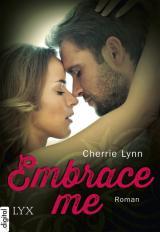 Cover-Bild Embrace me