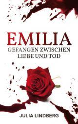 Cover-Bild Emilia - Gefangen zwischen Liebe und Tod