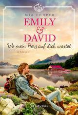 Cover-Bild Emily & David - Wo mein Herz auf dich wartet