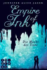 Cover-Bild Empire of Ink 2: Die Macht der Tinte