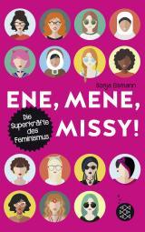 Cover-Bild Ene, mene, Missy. Die Superkräfte des Feminismus