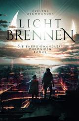 Cover-Bild Energiewandler-Chroniken / Lichtbrennen