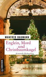 Cover-Bild Englein, Mord und Christbaumkugel