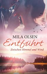 Cover-Bild Entführt - Zwischen Himmel und Wind