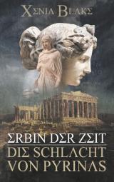 Cover-Bild Erbin der Zeit: Die Schlacht von Pyrinas