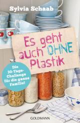 Cover-Bild Es geht auch ohne Plastik