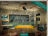 Cover-Bild Escape Room. Der Schatten des Raben. Der neue Escape-Room-Thriller von Eva Eich
