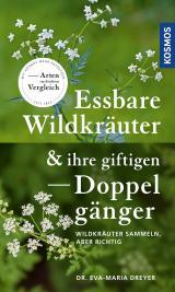 Cover-Bild Essbare Wildkräuter und ihre giftigen Doppelgänger