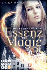Cover-Bild Essenz der Magie 2: Die Feuerprüfung