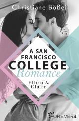 Cover-Bild Ethan & Claire - A San Francisco College Romance