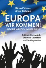 Cover-Bild Europa, wir kommen! Und wir werden immer mehr.