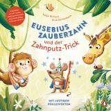 Cover-Bild Eusebius Zauberzahn und der Zahnputz-Trick
