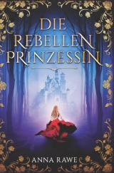 Cover-Bild Evangeline / Die Rebellenprinzessin