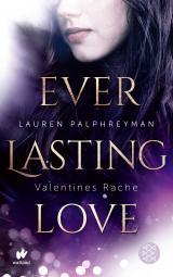 Cover-Bild Everlasting Love - Valentines Rache