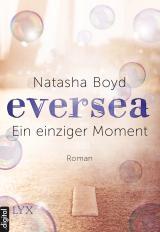 Cover-Bild Eversea - Ein einziger Moment