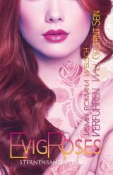 Cover-Bild Evig Roses (Band 2): Verführen will gelernt sein