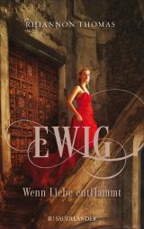 Cover-Bild Ewig - Wenn Liebe entflammt