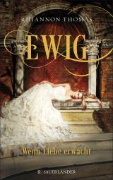 Cover-Bild Ewig - Wenn Liebe erwacht