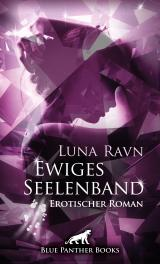 Cover-Bild Ewiges Seelenband | Erotischer Roman