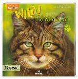 Cover-Bild Expedition Natur: WILD! Die Wildkatze