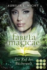Cover-Bild Fabula Magicae 1: Der Ruf der Bücherwelt