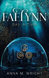 Cover-Bild Faelynn - Das Initium