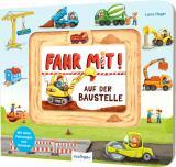 Cover-Bild Fahr mit!: Auf der Baustelle