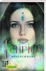 Cover-Bild Fairies 4: Opalschwarz