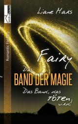 Cover-Bild Fairy - Das Band der Magie 3