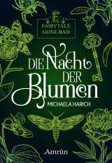 Cover-Bild Fairytale gone Bad 1: Die Nacht der Blumen