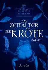Cover-Bild Fairytale gone Bad 3: Das Zeitalter der Kröte