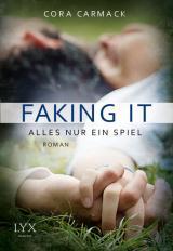 Cover-Bild Faking it - Alles nur ein Spiel