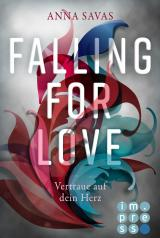Cover-Bild Falling for Love. Vertraue auf dein Herz