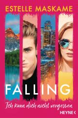 Cover-Bild Falling - Ich kann dich nicht vergessen