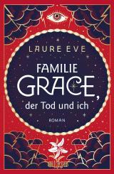 Cover-Bild Familie Grace, der Tod und ich