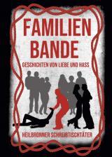Cover-Bild Familienbande - Geschichten von Liebe und Hass