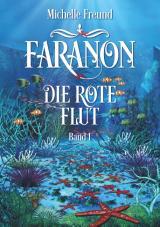 Cover-Bild Faranon - Band 1: Die rote Flut