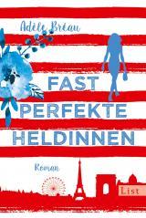 Cover-Bild Fast perfekte Heldinnen